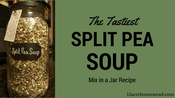 The Tastiest Split Pea Soup Mix in a Jar Recipe