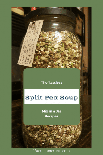 This is the tastiest Split Pea Soup Mix in a Jar Recipe you will ever make!