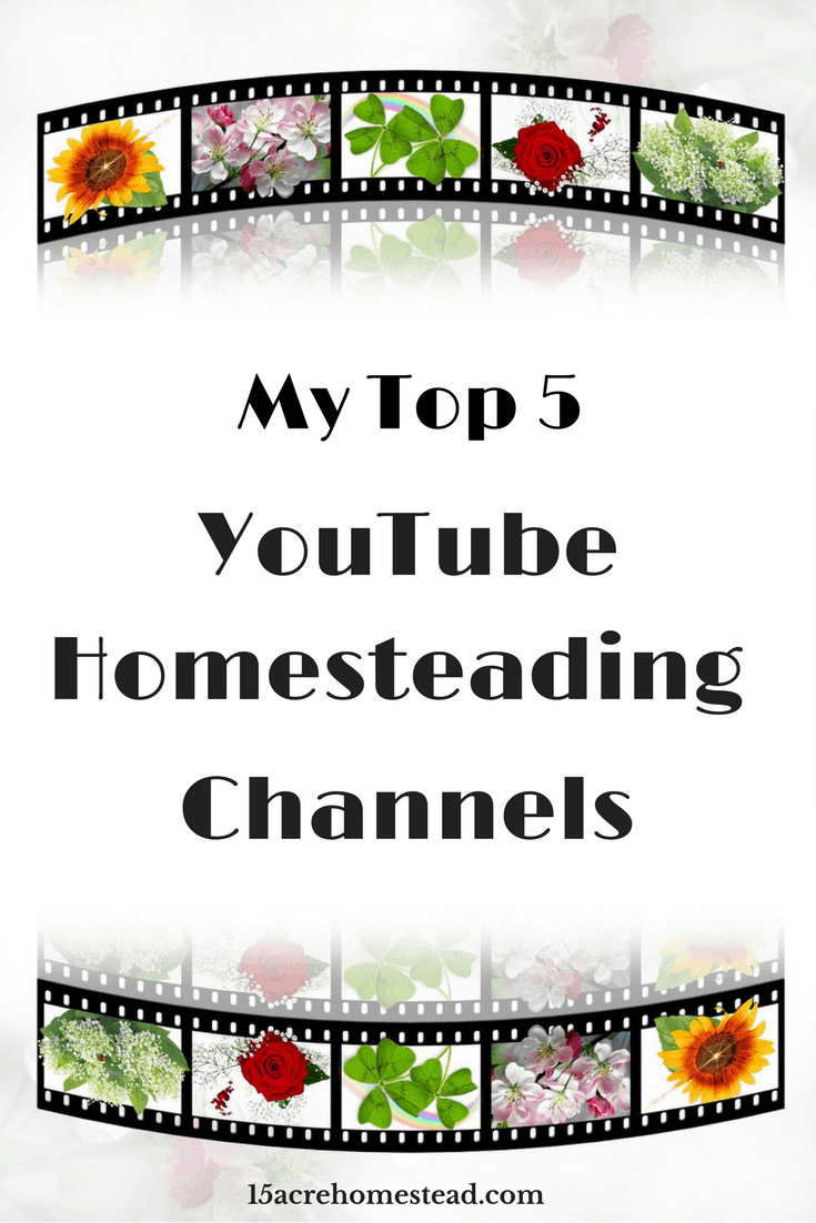 Some of the best YouTube channels for homesteading.