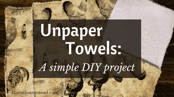 Unpaper Towels: A Simple DIY Project
