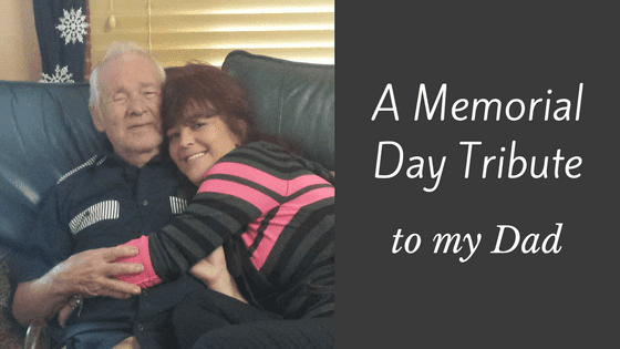 Memorial day tribute to my Dad