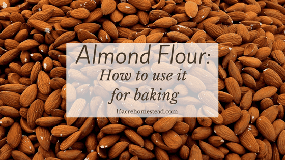 Almond Flour: How to Use it for Baking
