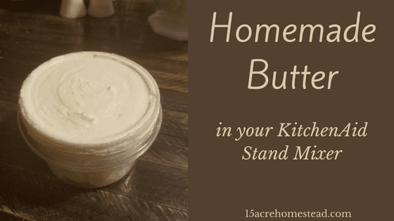 Homemade Butter in the KitchenAid Mixer