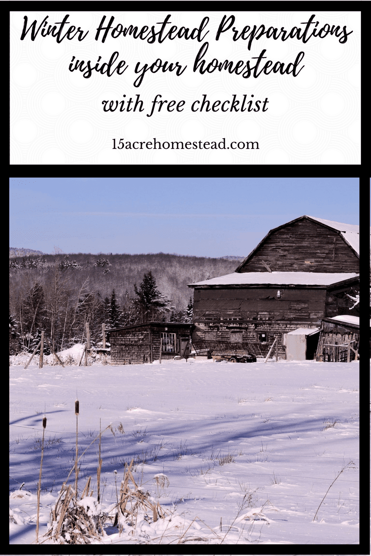 Start making winter homestead preparations now before winter is here. Free checklist to keep track too.