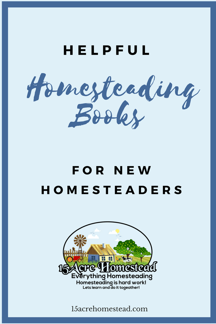 10 of the best homesteading books written by bloggers and homesteaders that will teach anyone new to homesteading some great new homesteading skills.