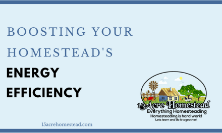 Boosting Your Homestead's Energy Efficiency
