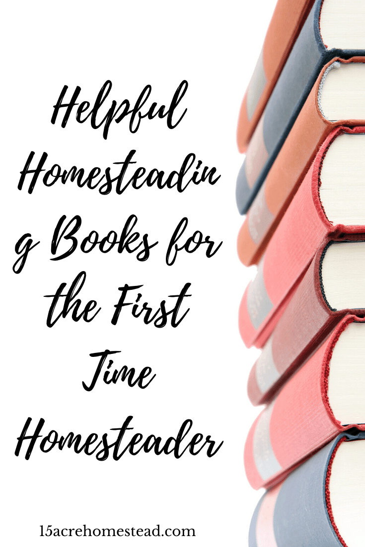 First-time homesteaders need plenty of resources and information to get their homestead started. There is no better way to learn about homesteading then from homesteaders themselves. These helpful homesteading books written by homesteaders are the perfect way to learn what you need to know