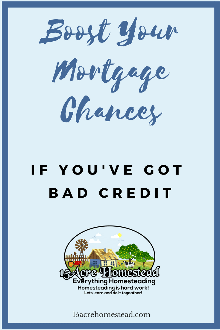 Learn how to boost your mortgage chances even if you have bad credit with these tips and tricks. Soon you will be buying the homestead of your dreams!