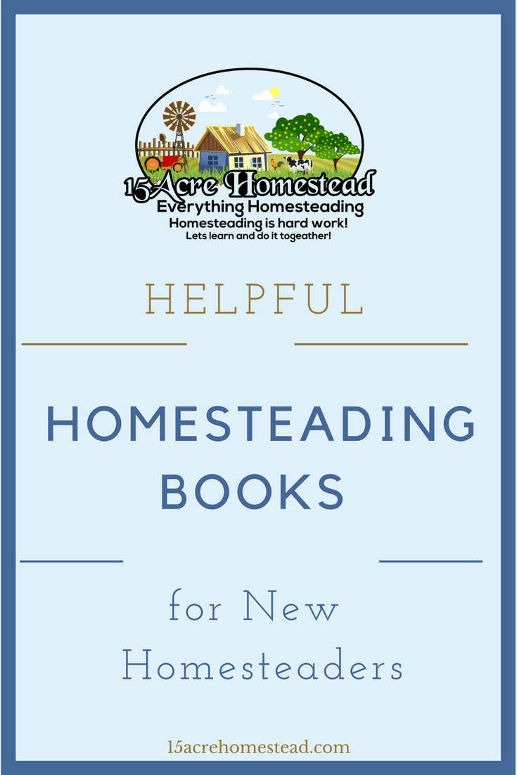 These helpful homesteading books written by bloggers and homesteaders are must-haves for the new homesteader to learn and acquire new skills.