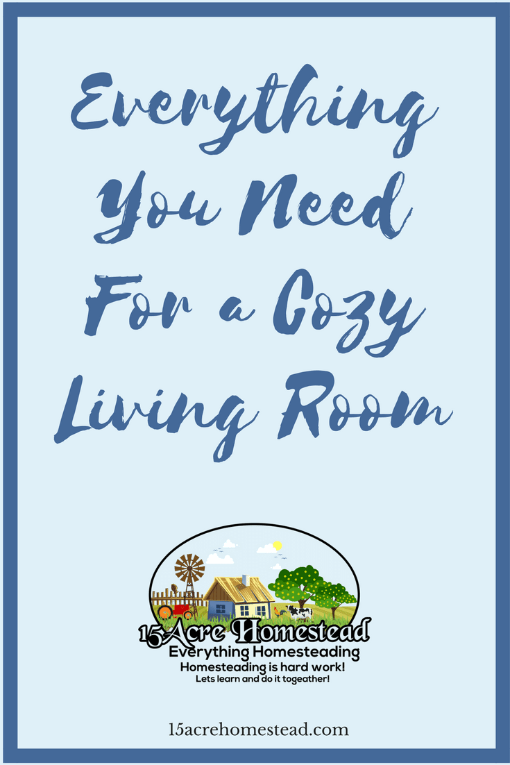 Designing a cozy living room on your homestead is easy when you follow these steps.