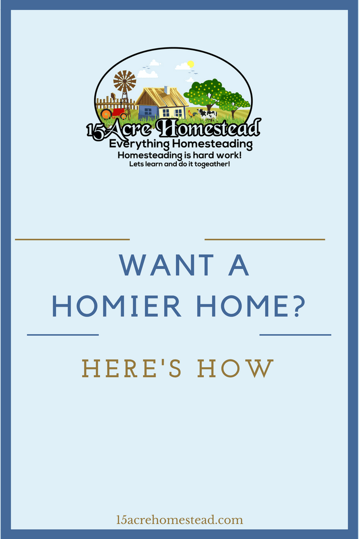 Do you want a homier home_ You can achieve it simply by adding a few minor touches to your existing space.