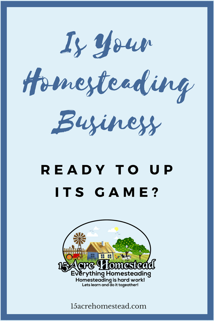 Getting your homesteading business ready to expand and grow can be challenging without these tips and tricks.