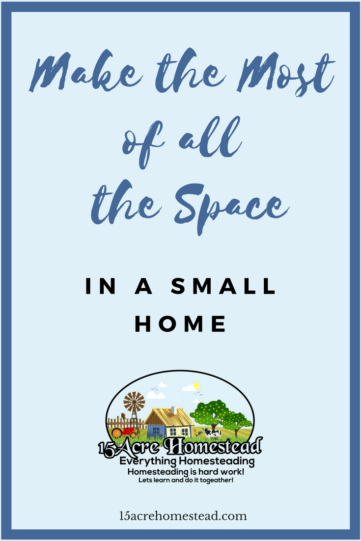 Learn how to make the most of the space you have in a small home.