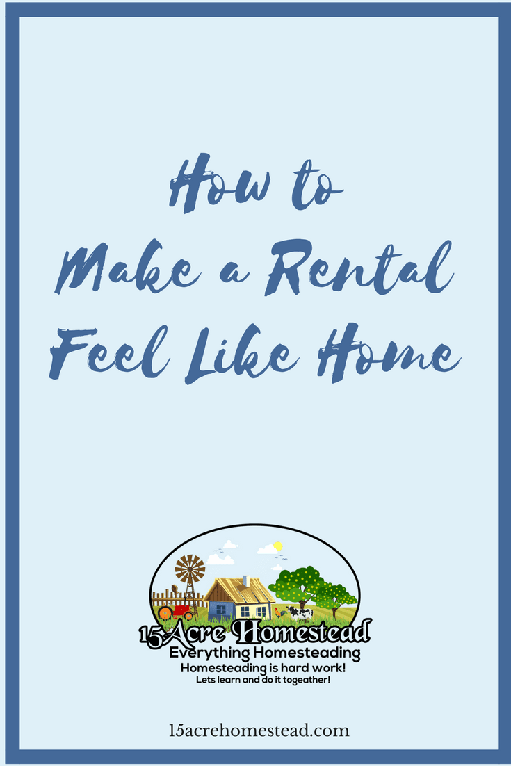 Make your rental feel more like your own home with these easy steps.