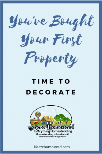Now that you bought your first property it is time to decorate.
