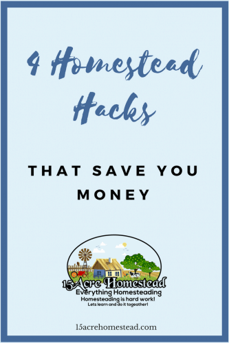 These homestead hacks can save you money on your homestead.