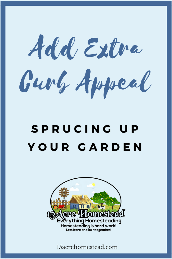 You can add plenty of curb appeal simply by sprucing up your garden.