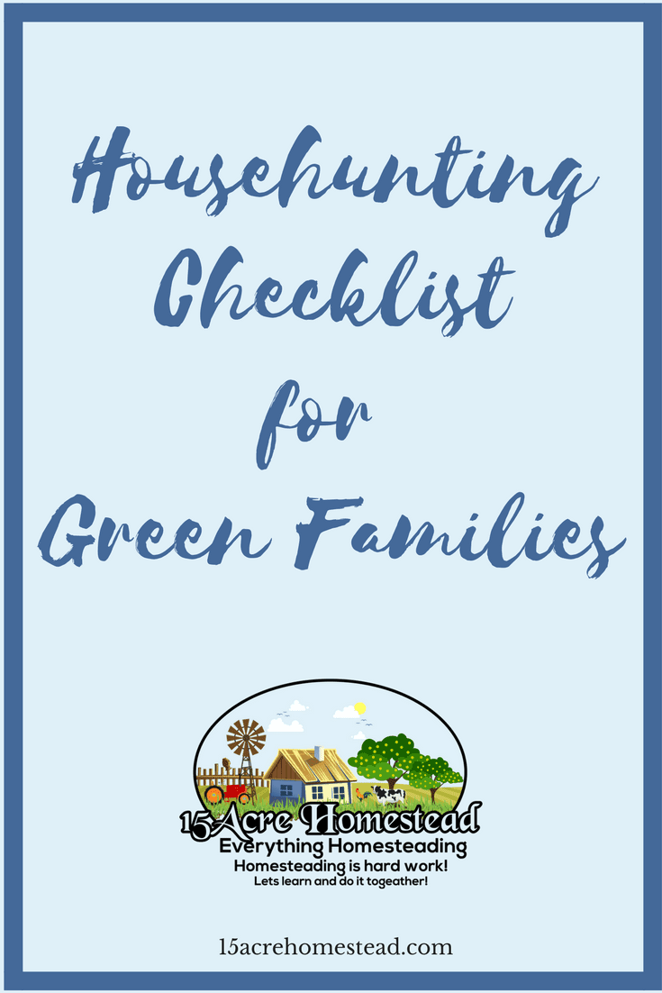 A simple househunting checklist for green families.