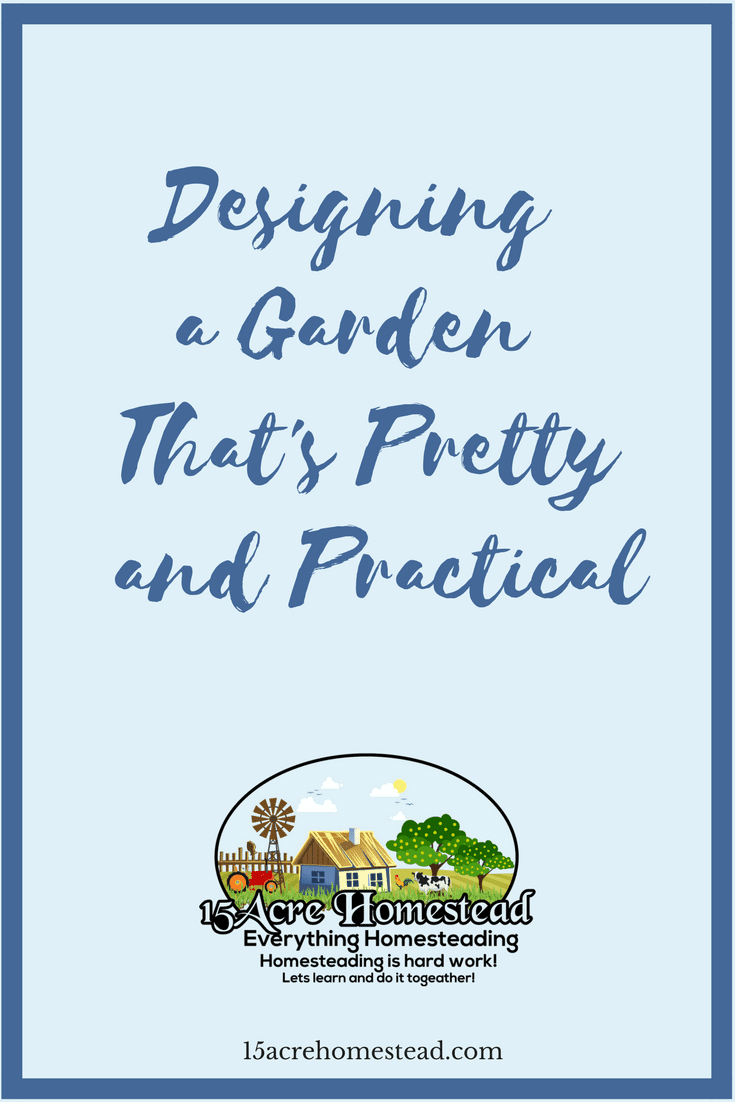 Start designing a garden today that is both pretty and practical with these 3 simple tips.