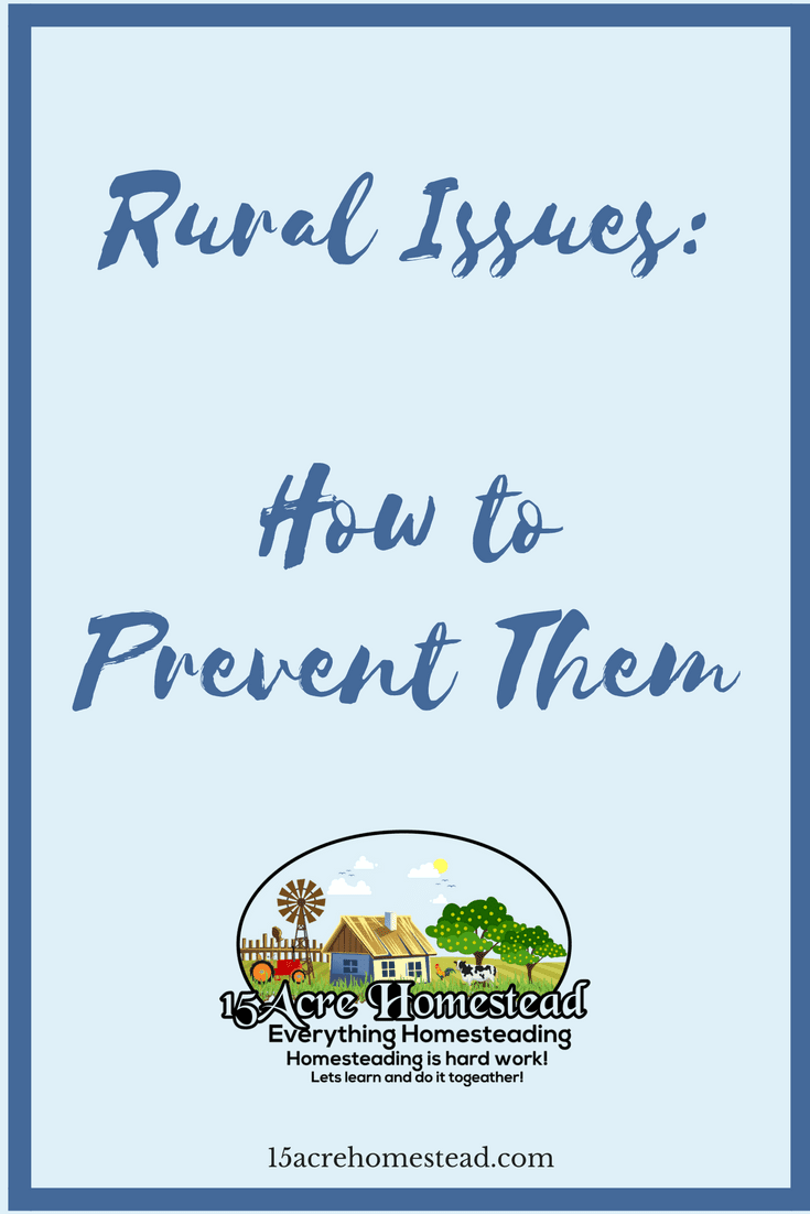 You can prevent the common rural issues that arise when moving to the countryside.