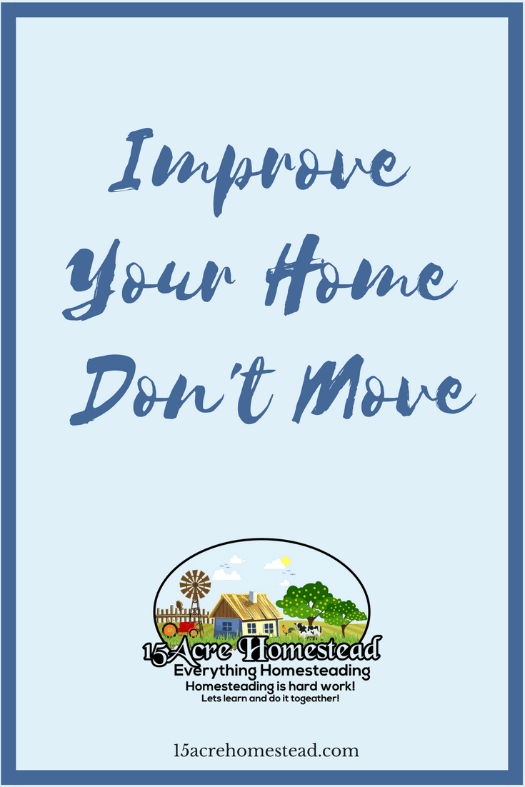 You don't have to move to make your home feel like a new place. Instead, improve your home to bring back its charm.