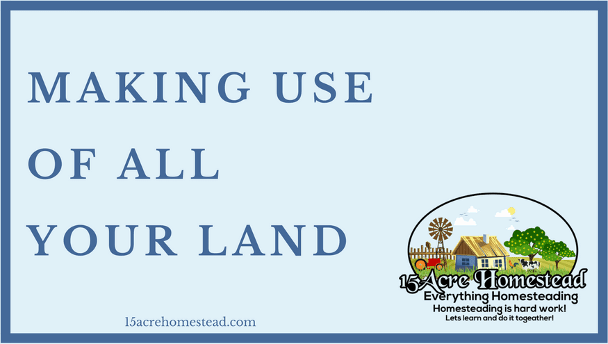 making use of your land