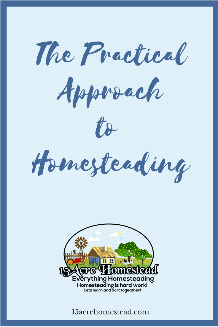 Take a look at a very practical approach to homesteading and decide if it is the life for you.
