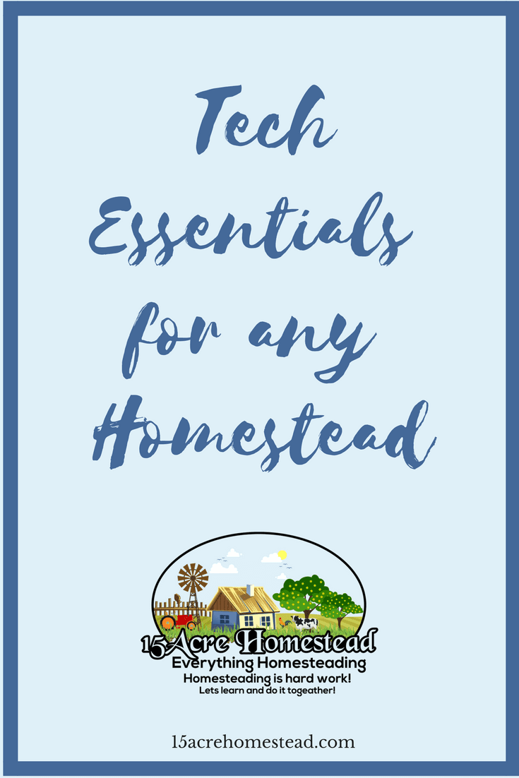 You can enjoy all the benefits of a return to the natural living, but enhanced by the enhanced convenience of 21st-century techessentials for any homestead.