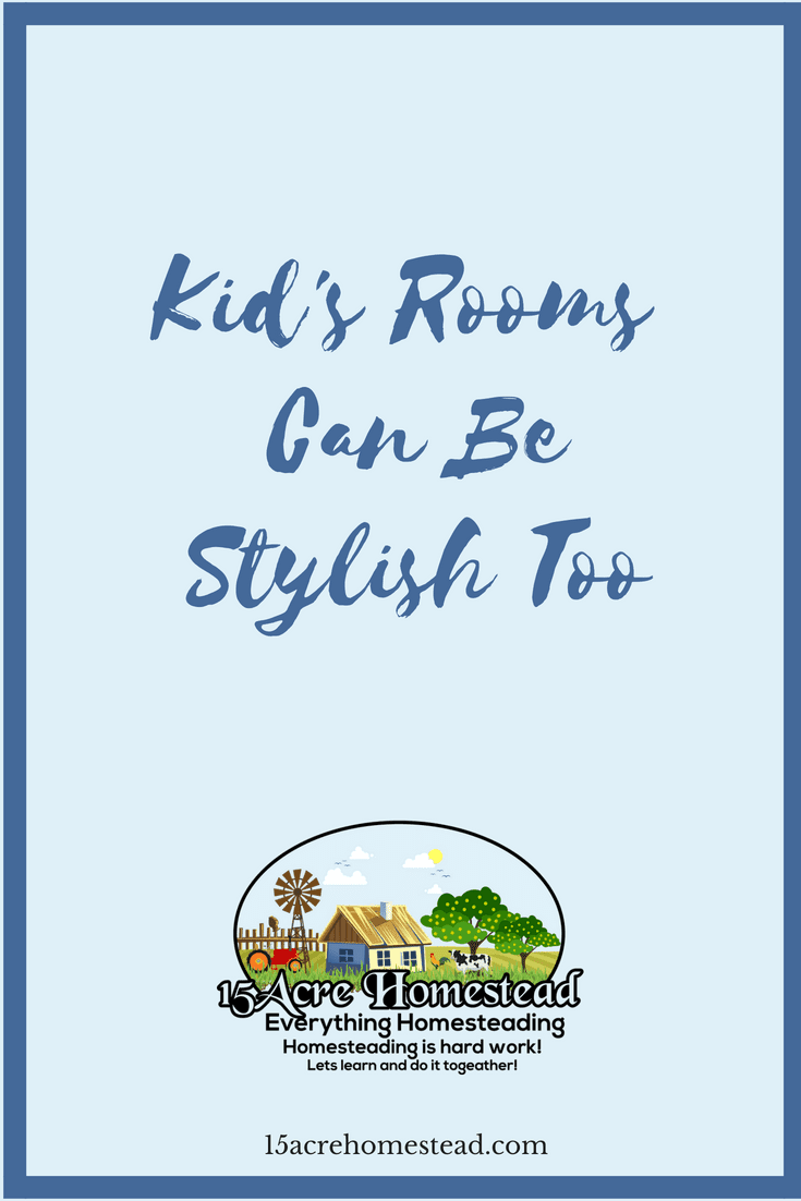 Even your kid's rooms can be stylish if you follow these simple tips and tricks.