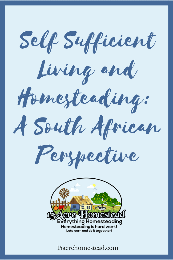 Have a look at homesteading from a South African perspective.