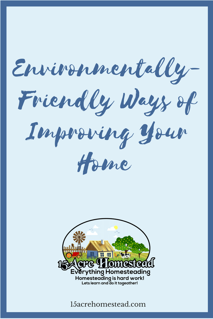 There are a lot of different things you can do during improving your home while also looking after the environment.