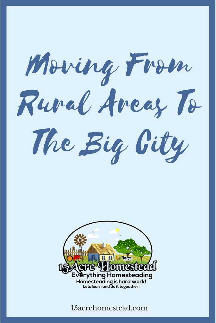 Moving from rural areas to the big city is a lot different than moving to the country. Here is what to expect on the move.