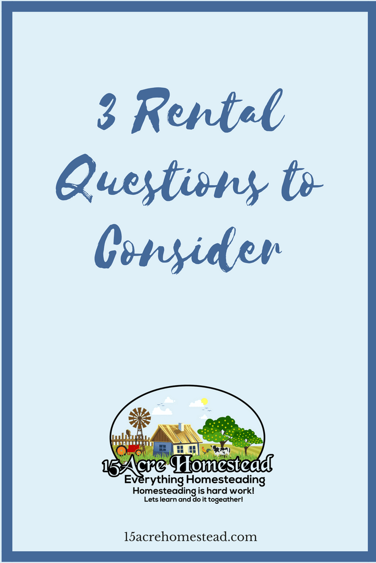 There are 3 rental questions you should ask before investing in rental property.