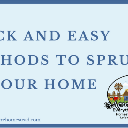 Quick and Easy Methods To Spruce Up Your Home