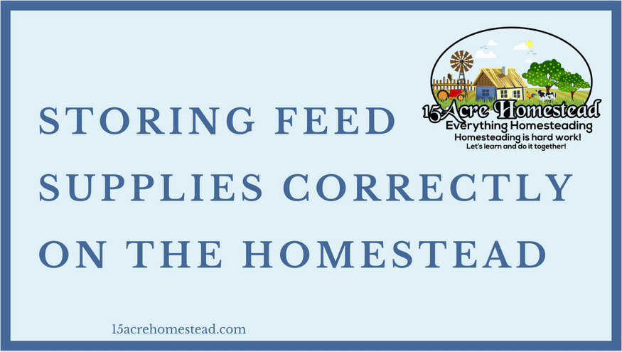 storing feed supplies