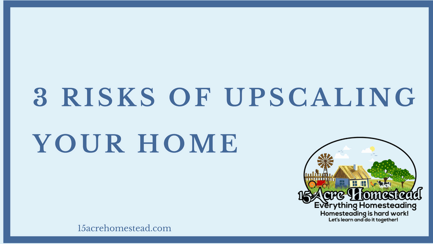 upscaling your home