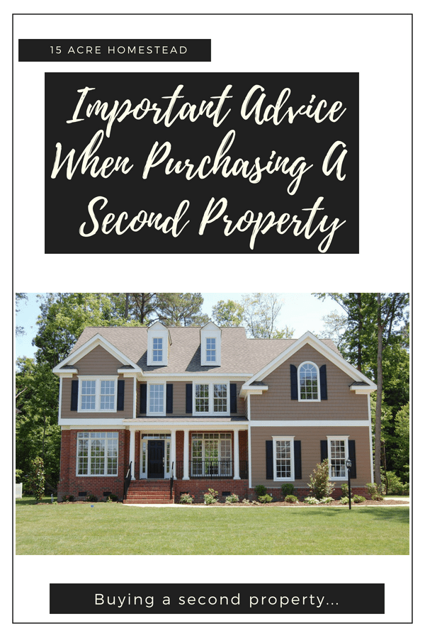 If you already live in the country, you might want to consider investing in a second property in a more urban location.