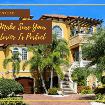 Ways To Make Sure Your Home's Exterior Is Perfect