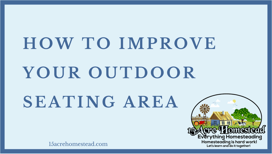 improve your outdoor seating area