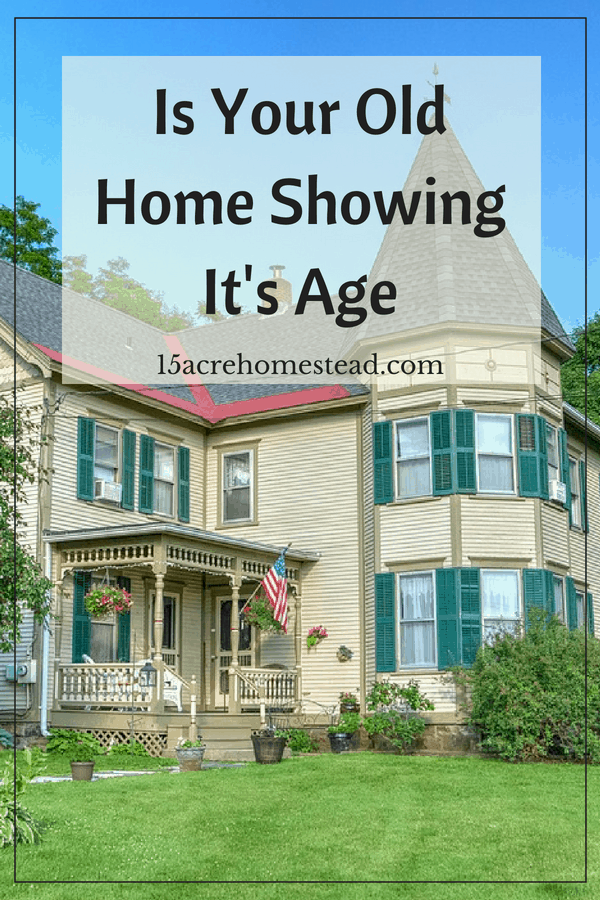 Find out what you should do when your old house is showing it's age.