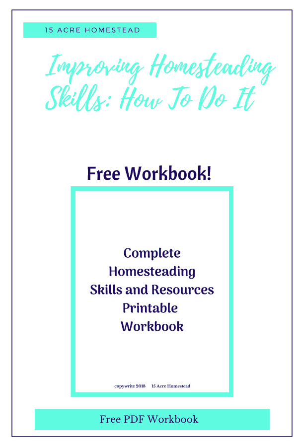 Learn how to be improving homesteading skills and download a free PDF to get you started.