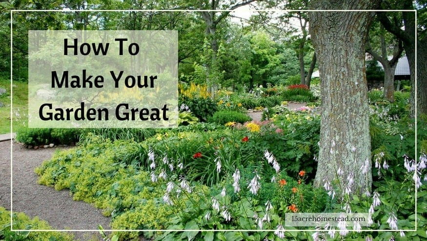 make your garden great
