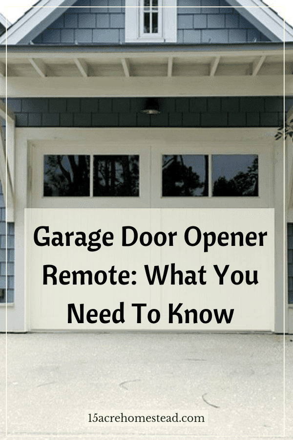 Garage Door Opener Remote What You Need To Know 15 Acre Homestead