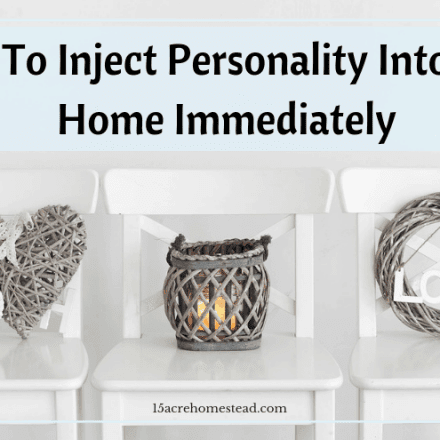 How To Inject Personality Into Your Home Immediately