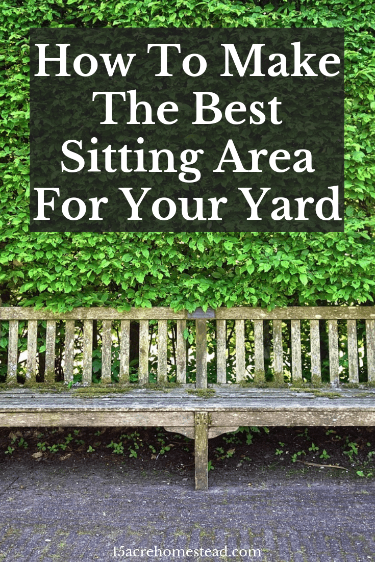 Making a seating area for your yard is easy when you use the right materials.