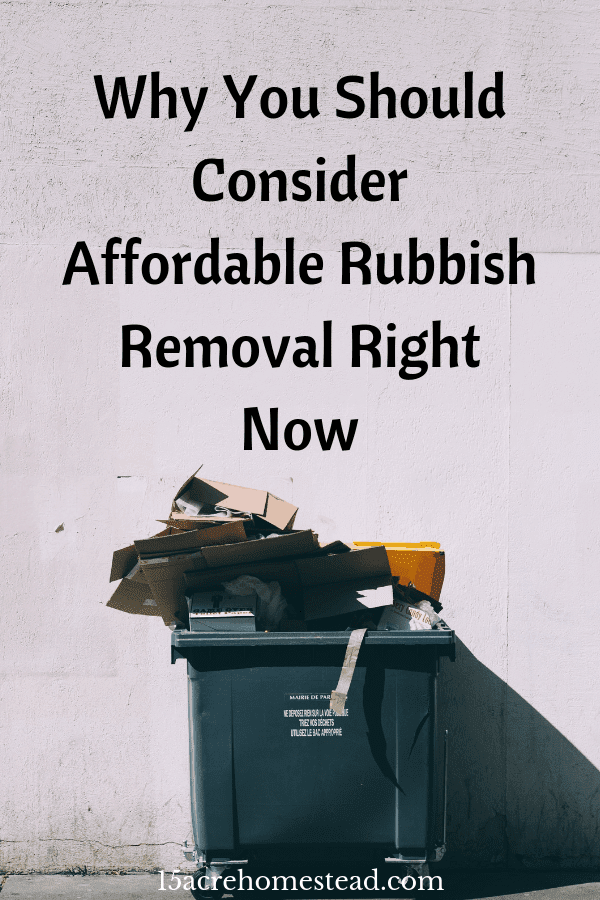 Reasonably priced rubbish removal has to be done on a frequent basis if not regularly.