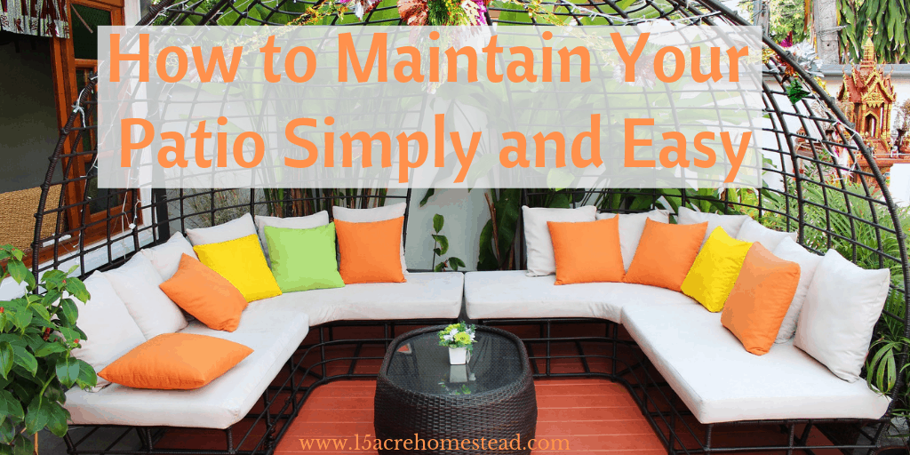 maintain your patio