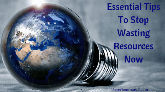stop wasting resources