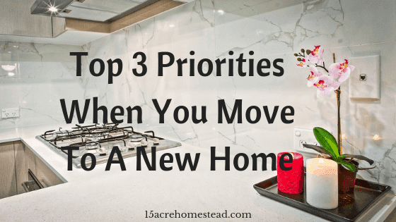 priorities when you move