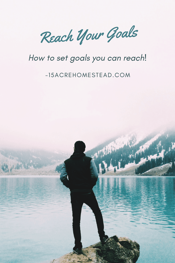 To turn goals into a reality, you need to know what you've got to do on a weekly or even a daily basis to make it happen. And you can't do that unless you have a set end goal in mind. In other words start at the end and figure out what steps you need to get there.